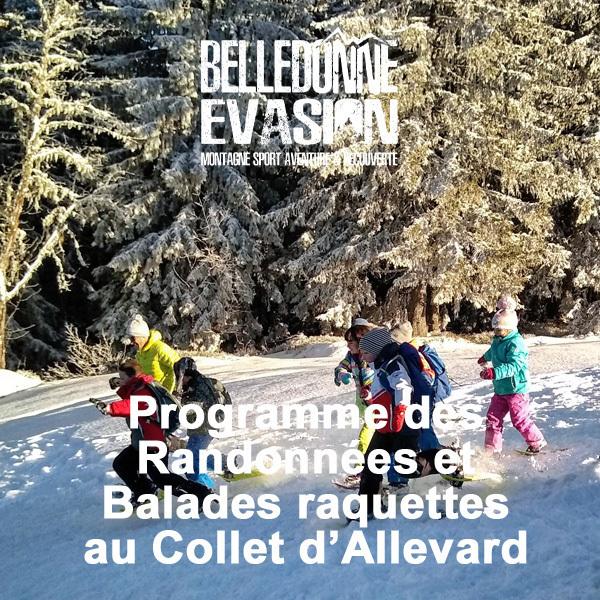 Programme des Randonnées raquettes au Collet d'Allevard